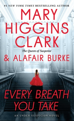 Every Breath You Take - Clark, Mary Higgins, and Burke, Alafair
