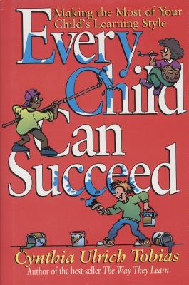 Every Child Can Succeed - Tobias, Cynthia Ulrich
