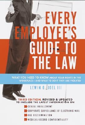 Every Employee's Guide to the Law - Joel, Lewin G, III