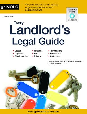 Every Landlord's Legal Guide - Stewart, Marcia, Attorney, and Warner, Ralph, Attorney, and Portman, Janet, Attorney