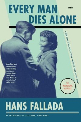 Every Man Dies Alone - Fallada, Hans, and Hofmann, Michael (Translated by)