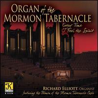 Every Time I Feel the Spirit - Meredith Campbell (violin); Richard Elliott (organ); Mormon Tabernacle Choir (choir, chorus)