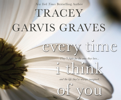 Every Time I Think of You - Graves, Tracey Garvis