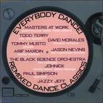 Everybody Dance! Remixed Dance Classics