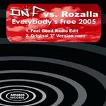 Everybody's Free [Single #2]