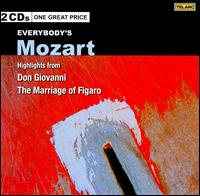 Everybody's Mozart: Highlights from Don Giovanni, The Marriage of Figaro - Alastair Miles (vocals); Alessandro Corbelli (vocals); Alfonso Antoniozzi (vocals); Bo Skovhus (vocals);...