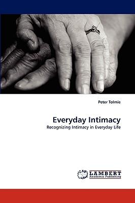 Everyday Intimacy - Tolmie, Peter