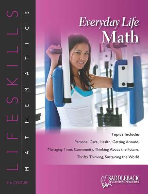 Everyday Life Math - Saddleback Educational Publishing (Editor)
