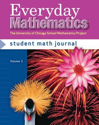 Everyday Mathematics, Grade 4, Student Math Journal 2 - Bell, Max, and Dillard, Amy, and Isaacs, Andy