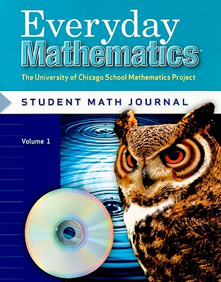 Everyday Mathematics Student Math Journal, Volume 1 Grade 5: The University of Chicago School Mathematics Project - Bell, Max