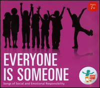 Everyone is Someone: Songs of Social and Emotional Responsibility - David Kisor