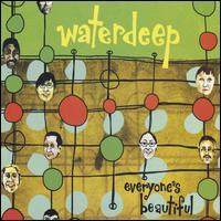 Everyone's Beautiful - Waterdeep