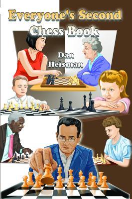 Everyone's Second Chess Book - Heisman, Dan