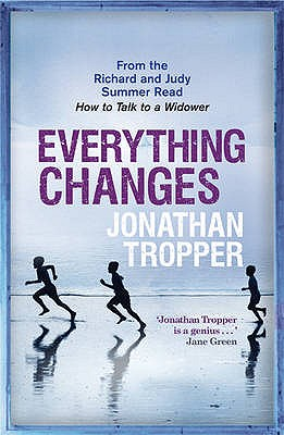 Everything Changes - Tropper, Jonathan