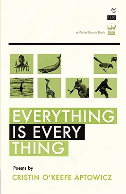 Everything Is Everything - Aptowicz, Cristin O'Keefe