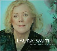 Everything is Moving - Laura Smith