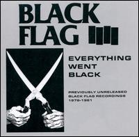 Everything Went Black - Black Flag