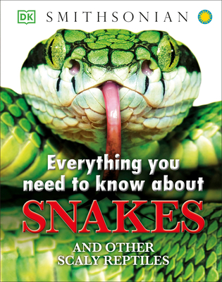 Everything You Need to Know about Snakes - DK