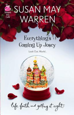 Everything's Coming Up Josey - Warren, Susan May