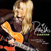Everything's Gonna Be Alright - Deana Carter