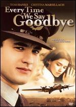 Everytime We Say Goodbye - Moshe Mizrahi