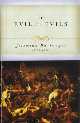 Evil of Evils - Burroughs, Jeremiah