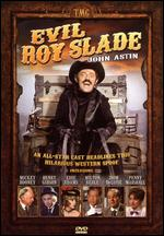 Evil Roy Slade - Jerry Paris
