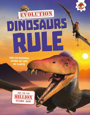 Evolution - Dinosaurs Rule - Rake, Matthew