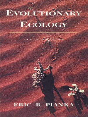 Evolutionary Ecology - Pianka, Eric R