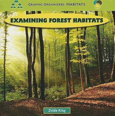 Examining Forest Habitats - King, Zelda