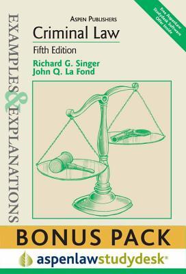 Examples & Explanations: Criminal Law, 5th Ed. (Print + eBook Bonus Pack) - Singer, Richard G