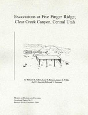 Excavations at Five Finger Ridge Op #5 - Talbot, Richard K (Editor), and Richens, Lane (Editor), and Wilde, James D (Editor)
