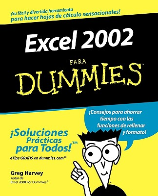 Excel 2002 Para Dummies - Harvey, Greg