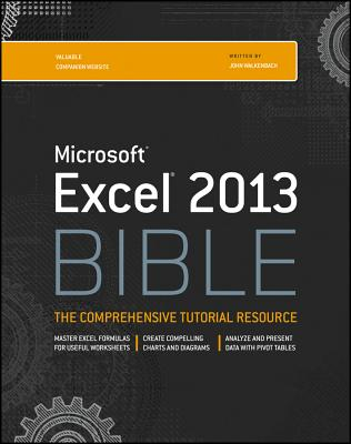 Excel 2013 Bible - Walkenbach, John