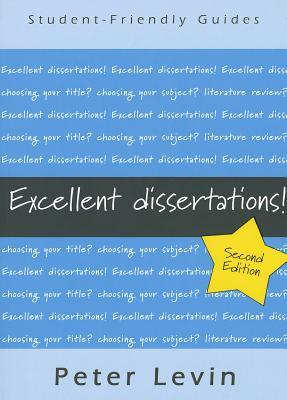 Excellent Dissertations! - Levin, Peter
