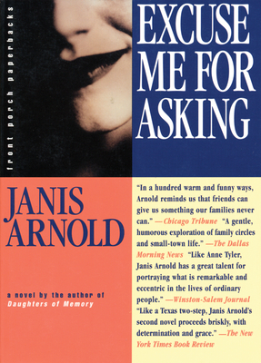 Excuse Me for Asking - Arnold, Janis