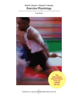 Exercise Physiology: Theory and Application to Fitness and Performance - Powers, Scott, and Howley, Edward, and Quindry, John