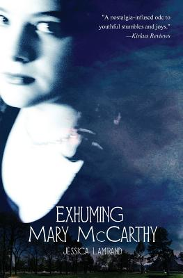 Exhuming Mary McCarthy - Lamirand, Jessica