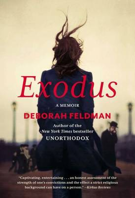 Exodus: A Memoir - Feldman, Deborah