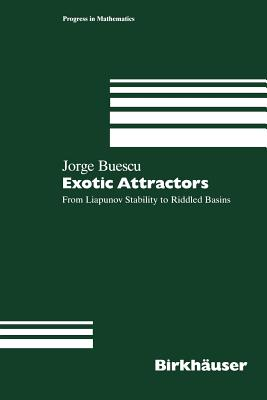 Exotic Attractors: From Liapunov Stability to Riddled Basins - Buescu, Jorge