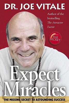 Expect Miracles - Vitale, Joe, Dr.