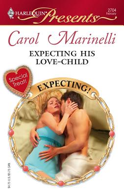 Expecting His Love-Child - Marinelli, Carol