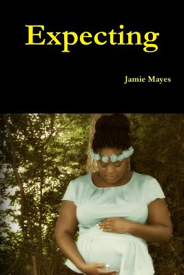 Expecting Paperback - Mayes, Jamie