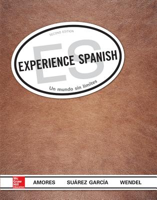 Experience Spanish (Student Edition) - Amores, Maria, and Suarez-Garcia, Jose Luis, and Wendel, Anne