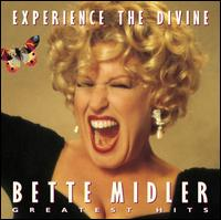 Experience the Divine [2000] - Bette Midler