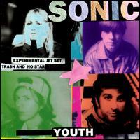 Experimental Jet Set, Trash & No Star [LP] - Sonic Youth