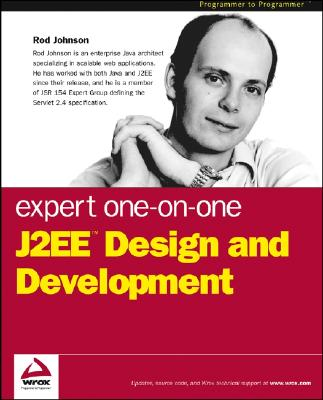 Expert One-on-One J2EE Design and Development - Johnson, Rod
