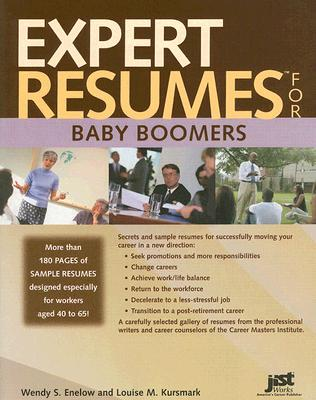 Expert Resumes for Baby Boomers - Enelow, Wendy S, and Kursmark, Louise M