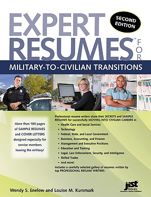Expert Resumes for Military-To-Civilian Transitions - Enelow, Wendy S, and Kursmark, Louise M
