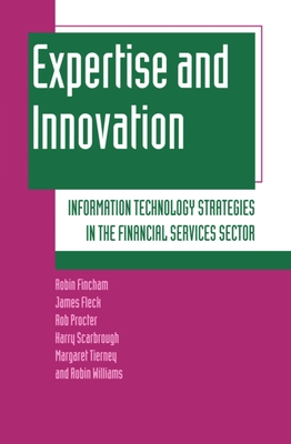Expertise and Innovation - Fincham, Robin